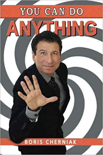 You Can Do Anything: A Guide to Success, Motivation, Passion, and Laughter